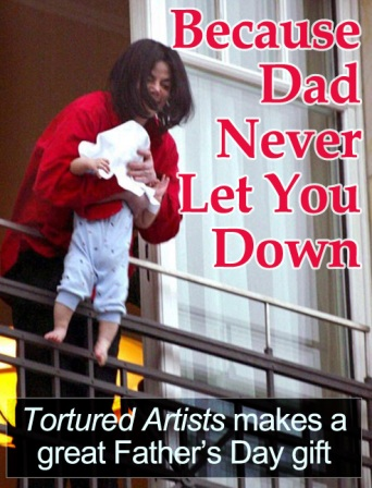 Tortured Artists Father's Day