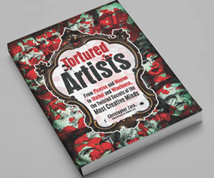 Tortured Artists by Christopher Zara